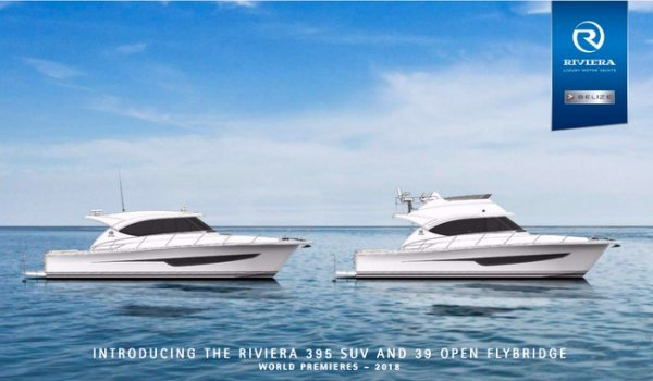 Riviera 39 Flybridge Cruiser and 395 SUV