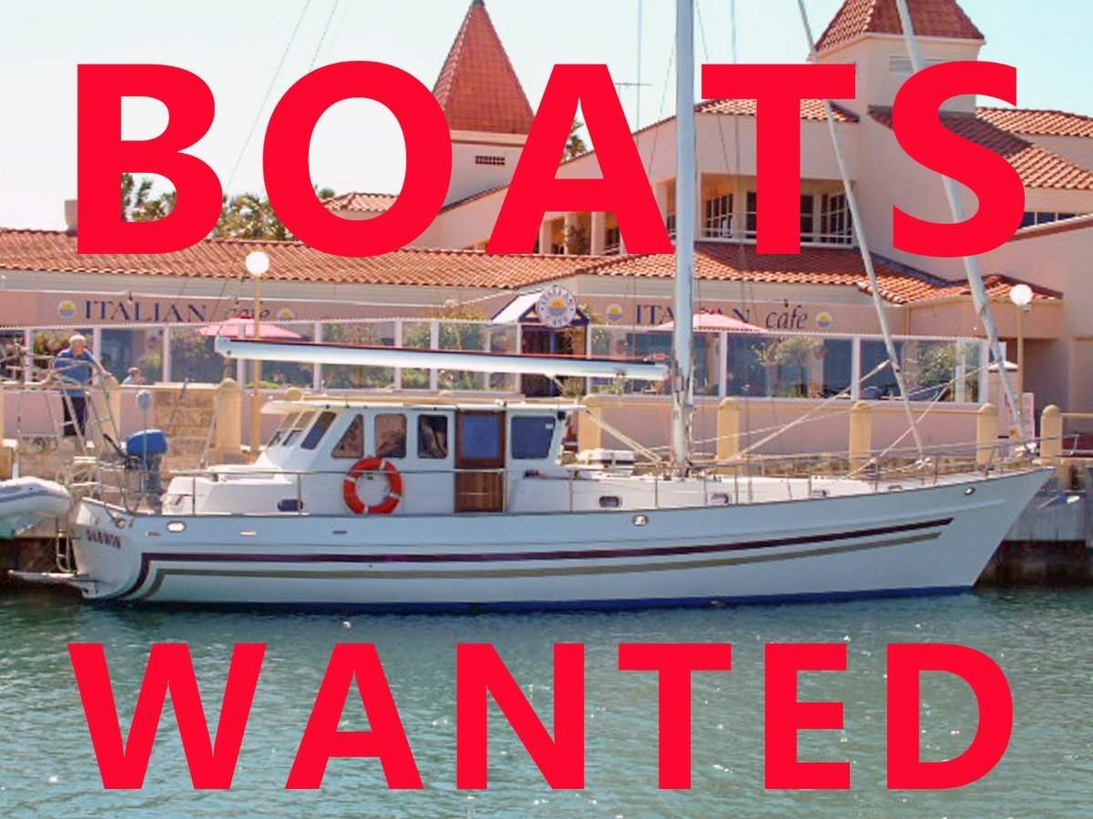 BOATS URGENTLY NEEDED TO SELL