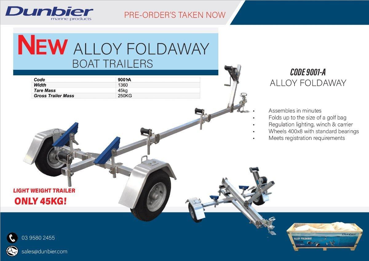 NEW DUNBIER ALLOY FOLDAWAY * TRAILER - ONLY $ 1,990.00 INCL REGISTRATION