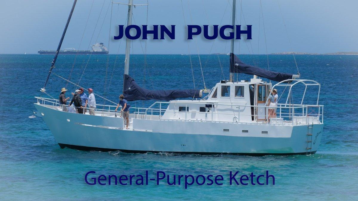 John Pugh SOLD ~~~ General-Purpose Ketch