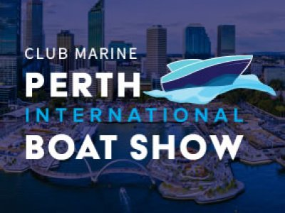 CLUB MARINE PERTH INTERNATIONAL BOAT SHOW: 22-25 September 2017